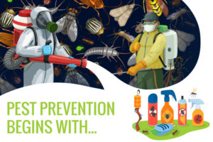 Pest Prevention Begins with...